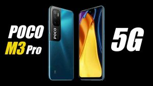 लॉन्च हुआ POCO M3 Pro 5G स्मार्टफोन, आकर्षक फीचर्स सहित कम कीमत, जाने डिटेल्स